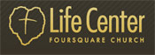 Life Center Foursquare Church | E-Stores by Zome